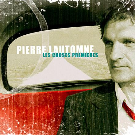 Les choses premieres - Pierre Lautomne